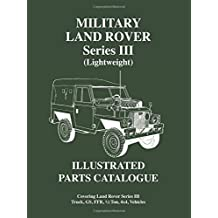 Military Land Rover Series 3 (lightweight) Parts Catalogue (Brooklands Military Vehicles Series)