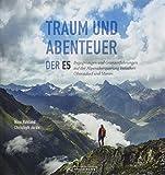 Bildband Transalp: Traum und Abenteuer - Der E5. Begegnungen und Grenzerfahrungen auf der Alpenüberquerung zwischen Oberstdorf und Meran. Infos zu Weg und Hütten. Einzigartige Fotos und Geschichten.