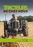 Tracteurs de chez nous : Agenda 2011