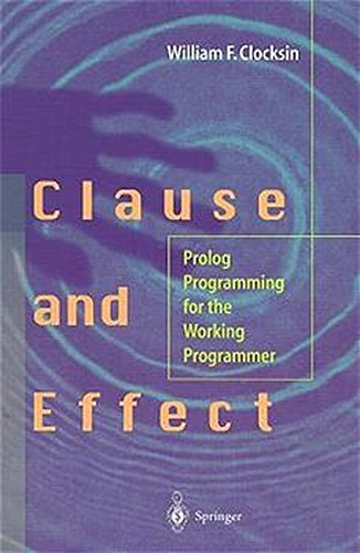 Clause and Effect: Prolog Programming Fo...