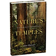 Natures Temples: The Complex World of Old-Growth Forests