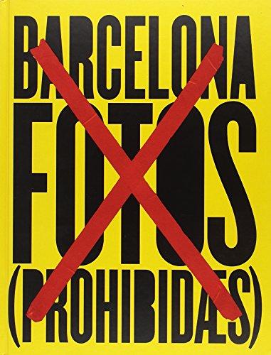 Barcelona. Las fotos prohibidas