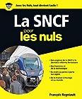 La SNCF pour les Nuls grand format
