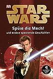 Star Wars™ - Spüre die Macht und andere spannende Geschichten (2./3. Klasse)