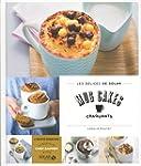 Mug cakes craquants - Les d�lices de...