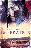 Imperatrix (Gladiatrix Book 3)