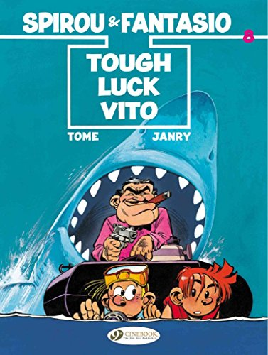 [(Spirou & Fantasio - Tough Luck Vito)] [By (author) Tome ] published on (August, 2015)