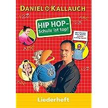 Hip Hop - Schule ist top! - Liederbuch
