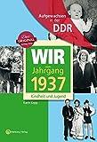 Aufgewachsen in der DDR - Wir