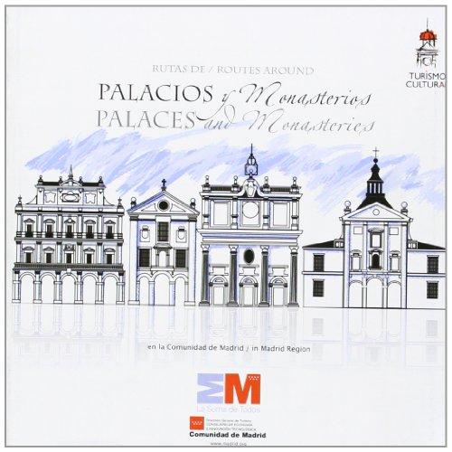 Rutas de palacios y monasterios en la Comunidad de Madrid