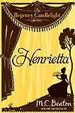 Henrietta: Regency Candlelight 2