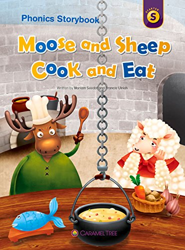 Moose and Sheep Cook and Eat (Caramel Tree Readers: Starter Level) por Mariam Seedat
