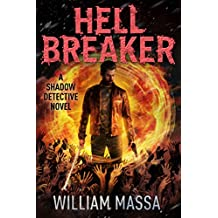 Hell Breaker (Shadow Detective Book 9)