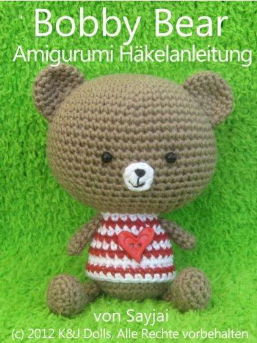 Bobby Bear Amigurumi Häkelanleitung