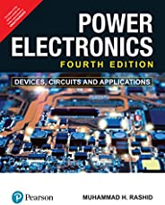 Power Electronics | Devices, Circuits and Applications | Fourth Edition | Pearson