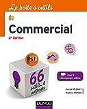 La boîte à outils du Commercial - 3e éd. - 66 outils et méthodes