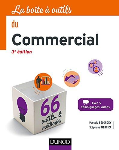 La boîte à outils du Commercial - 3e éd. - 66 o...