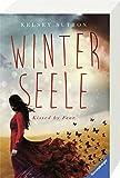 'Winterseele. Kissed by Fear' von Kelsey Sutton