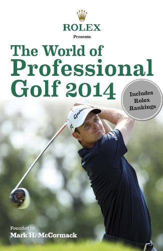 The World of Professional Golf 2014 by Mark H. McCormack (2014-05-06) par Mark H. McCormack;Rolex
