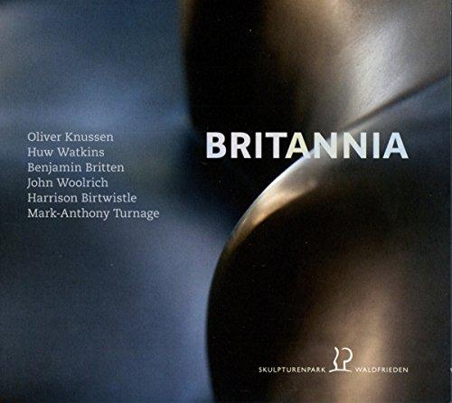 britannia-music-by-huw-watkins-oliver-knussen-benjamin-britten-john-woolrich-harrison-birtwistle-mar