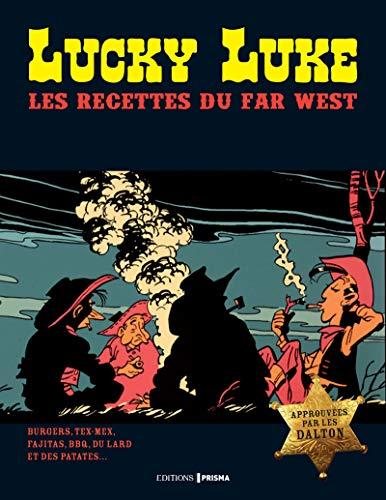 Lucky Luke - Recettes pour bien nourrir son cow boy par Collectif