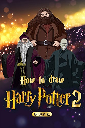 How to Draw Harry Potter 2: The Step-by-Step Harry Potter Drawing Book (English Edition)