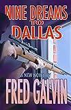 Nine Dreams To Dallas
