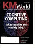 KM World (US) 3 2018 Cognitive Computing Zeitschrift Magazin Einzelheft Heft Content Document Knowledge Management