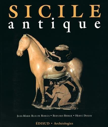 Sicile antique par Jean-Marie Blas de Roblès