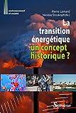 La transition énergétique - Un concept historique ?