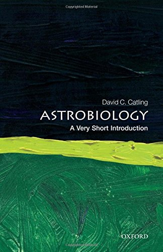 Astrobiology: A Very Short Introduction (Very Short Introductions)