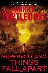Supervolcano: Things Fall Apart