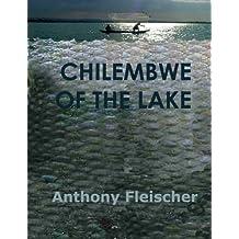 CHILEMBWE OF THE LAKE (English Edition)