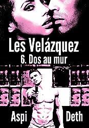 Les Velázquez - Dos au mur.