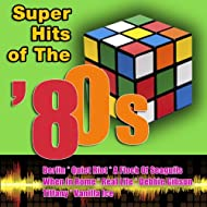 Super Hits Of The '80s