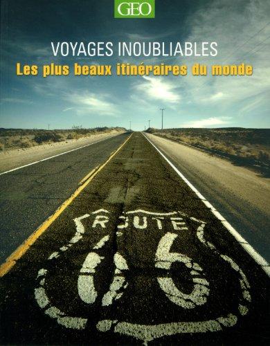 les-plus-beaux-itinraires-voyages-inoubliables-edition-2014