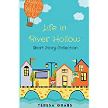 Life in River Hollow: A Short Story Collection