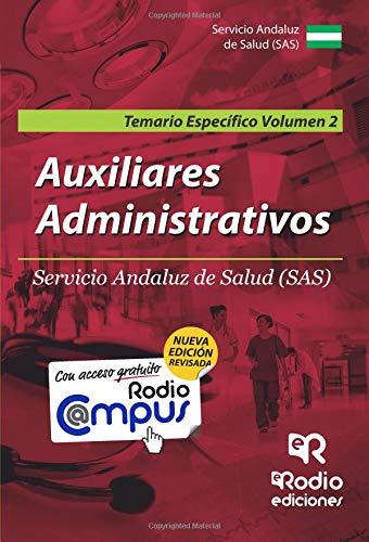 Auxiliares Administrativos del SAS. Temario Especifico. Vol 2. Segunda Edición (OPOSICIONES)