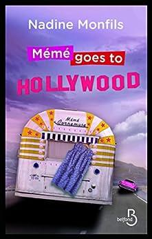 Mémé goes to Hollywood par [MONFILS, Nadine]