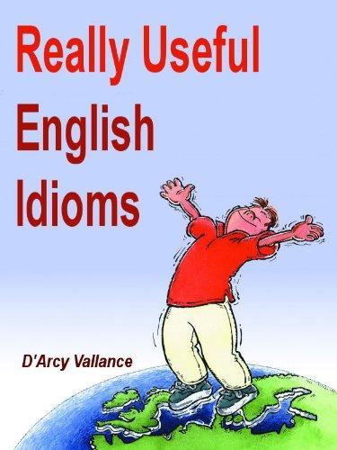 REALLY USEFUL ENGLISH IDIOMS PDF DOWNLOAD