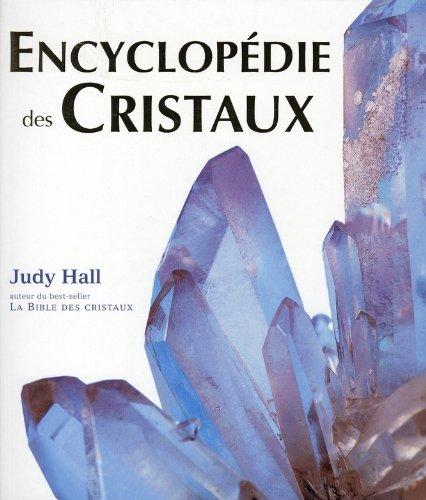 Encyclopédie des Cristaux par Judy Hall
