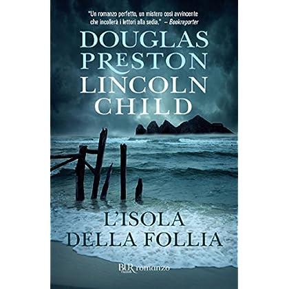 L'isola Della Follia: Serie Di Pendergast Vol.10
