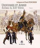 Uniformes et Armes - Soldats du XIX siècle T01
