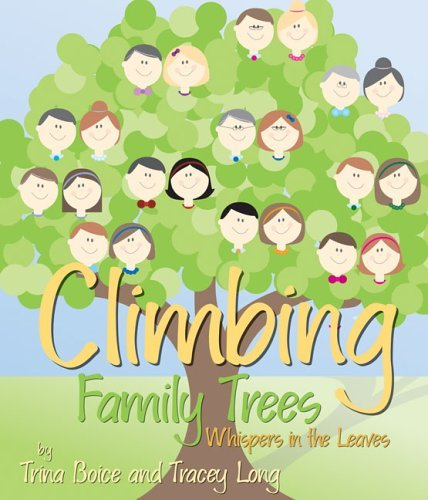 Climbing Family Trees by Trina Boice (2005-11-01)