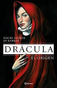 Drácula. El origen par J.D. Barker