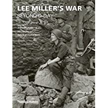 Lee Miller's War: Beyond D-day