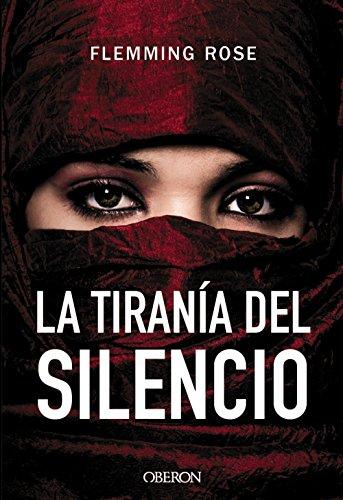 La tiranía del silencio