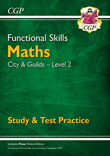 New Functional Skills Maths: City & Guilds Level 2 - Study & Test Practice (for 2019 & beyond)