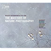The Masters of Nature Photography: Wildlife Photographer of the Year