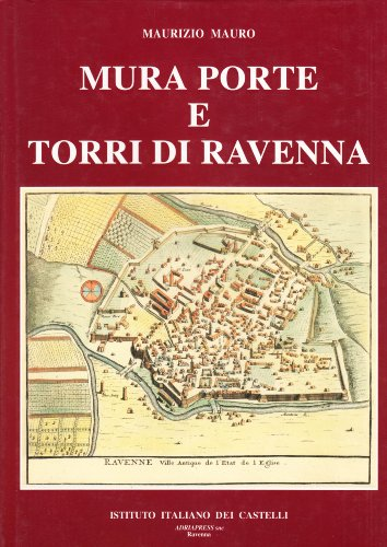 Mura, porte e torri di Ravenna